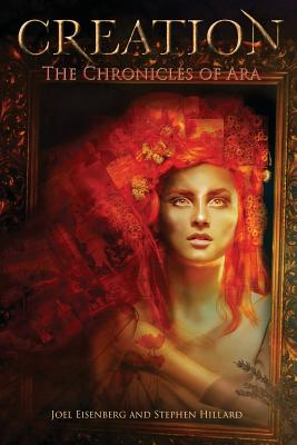 Chronicles of Ara: Creation, by Stephen Hillard